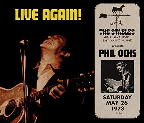 Phil Ochs Live Again