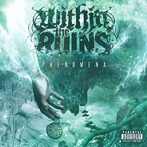 Within The Ruins Phenomena Explicit
