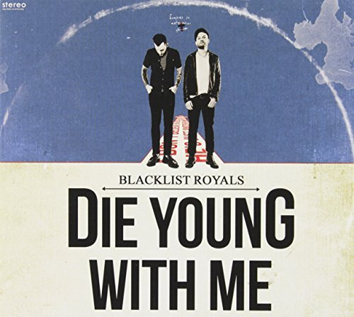Blacklist Royals Die Young With Me Explicit