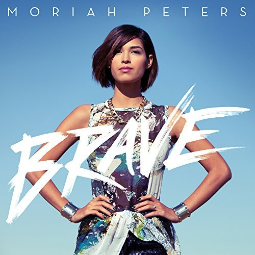 Moriah Peters Brave