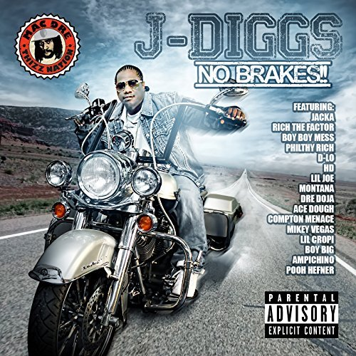 J Diggs No Brakes Explicit Version