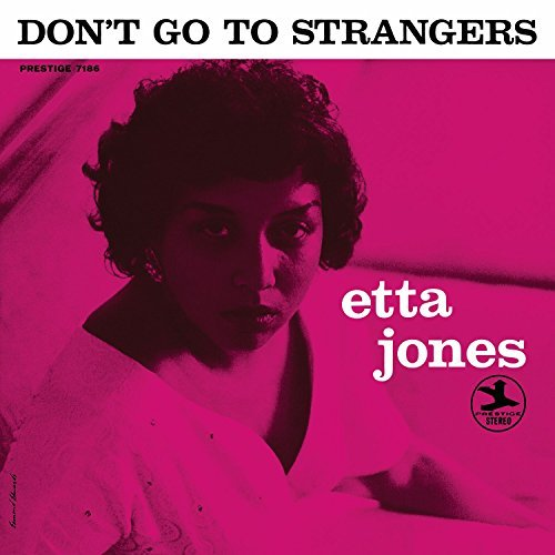 Etta Jones Don't Go To Strangers