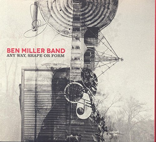 Ben Band Miller Any Way Shape Or Form