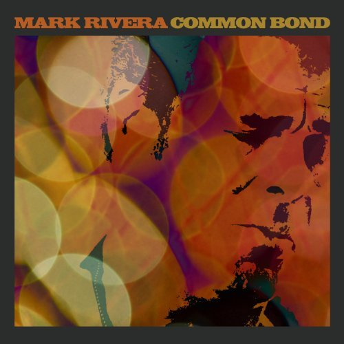 Mark Rivera Common Bond