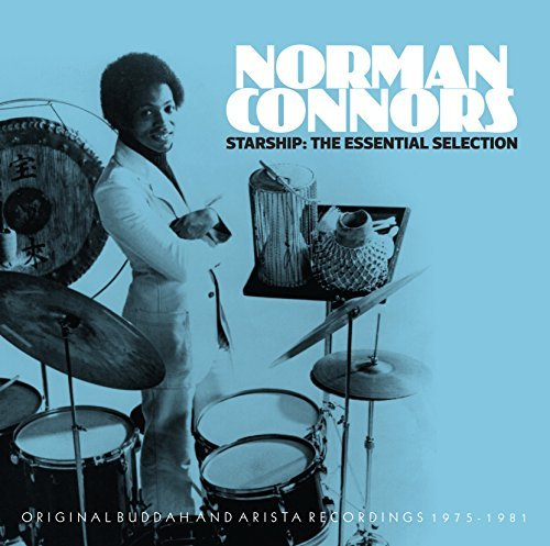 Norman Connors Starship The Essential Select