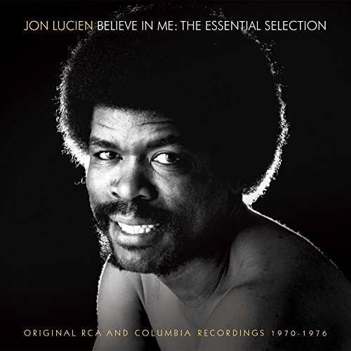 Jon Lucien Believe In Me The Essential S