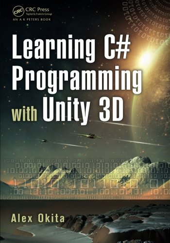 Alex Okita Learning C# Programming With Unity 3d