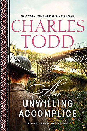 Charles Todd An Unwilling Accomplice