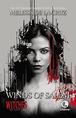 Melissa De La Cruz Winds Of Salem A Witches Of East End Novel