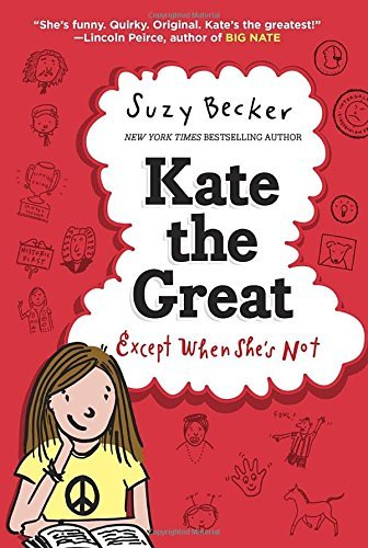 Suzy Becker Kate The Great Except When She's Not