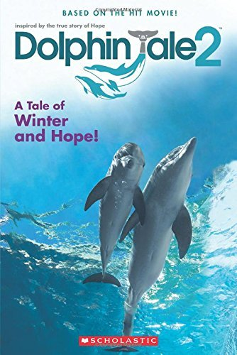 Gabrielle Reyes Dolphin Tale 2 A Tale Of Winter And Hope