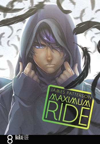 James Patterson Maximum Ride Volume 8