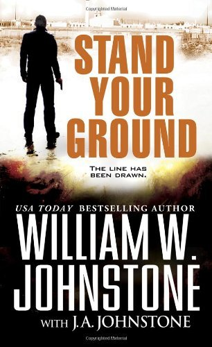 William W. Johnstone Stand Your Ground