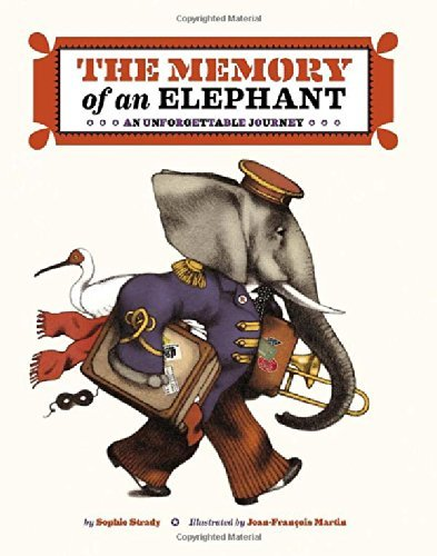 Sophie Strady The Memory Of An Elephant An Unforgettable Journey