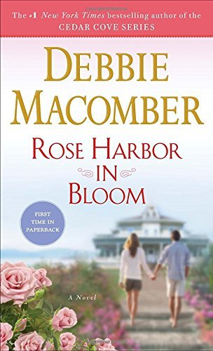 Debbie Macomber Rose Harbor In Bloom