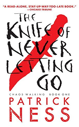 Patrick Ness The Knife Of Never Letting Go 0002 Edition;