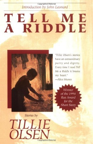 Tillie Olsen Tell Me A Riddle