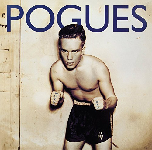 Pogues Peace & Love Peace & Love