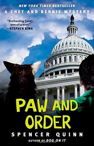 Spencer Quinn Paw And Order A Chet And Bernie Mystery
