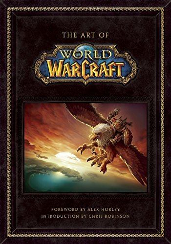 Blizzard Entertainment The Art Of World Of Warcraft