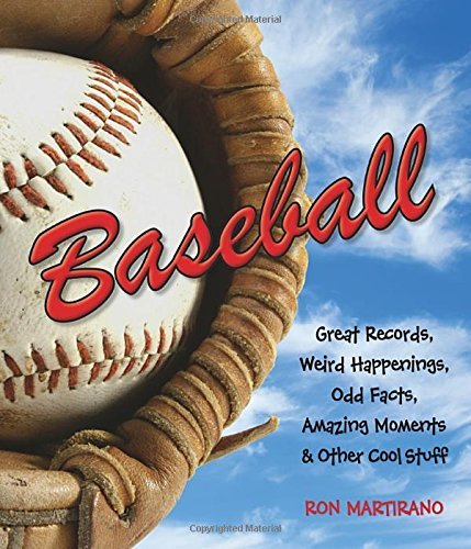 Ron Martirano Baseball Great Records Weird Happenings Odd Facts Amazi