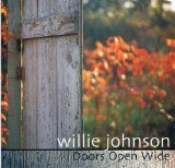 Willie Johnson Doors Open Wide