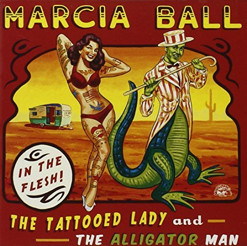 Marcia Ball Tattooed Lady & The Alligator