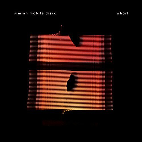 Simian Mobile Disco Whorl