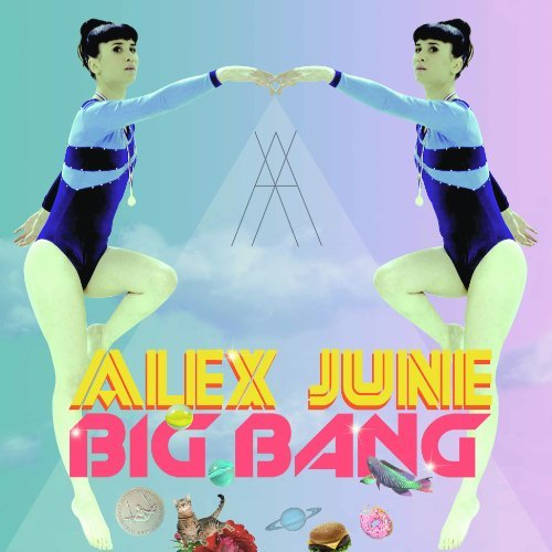 Alex June Big Bang