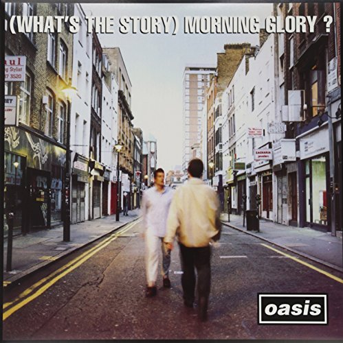 Oasis (whats The Story) Morning Glor