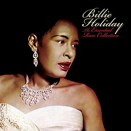 Billie Holiday Essential Rare Collection