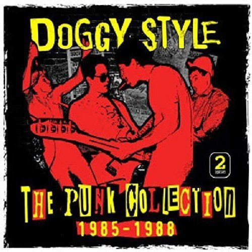 Doggy Style Punk Collection 1985 1988