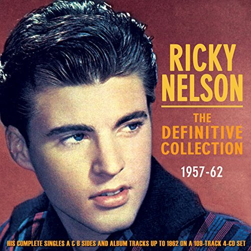 Ricky Nelson Definitive Collection 1957 62 Definitive Collection 1957 62
