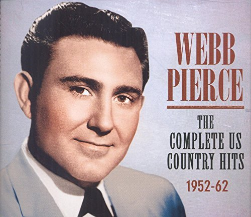 Webb Pierce Complete Us Country Hits 1952 62
