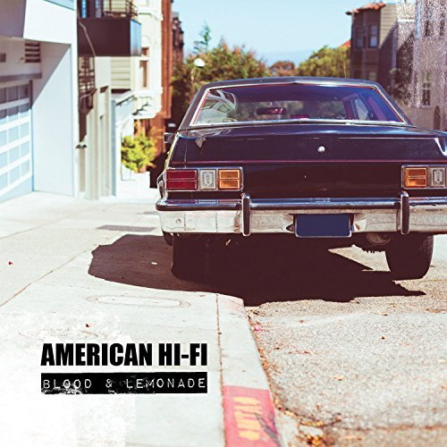 American Hi Fi Blood & Lemonade