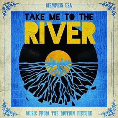 Take Me To The River Soundtrack