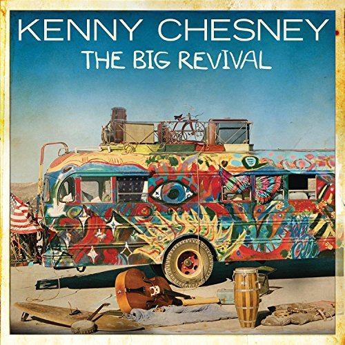 Kenny Chesney Big Revival