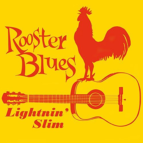 Lightnin' Slim Rooster Blues Rooster Blues