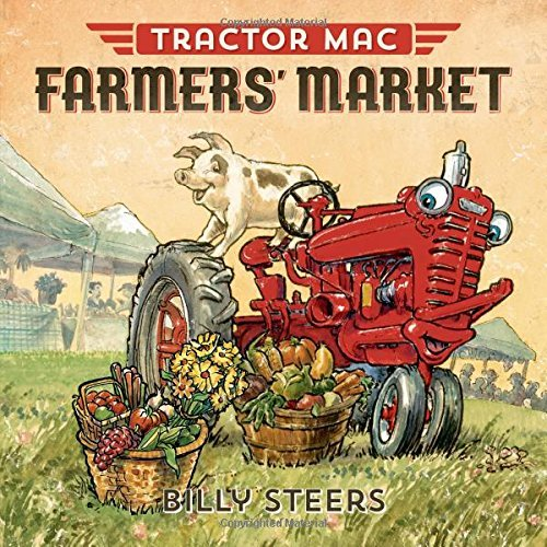 Billy Steers Tractor Mac Farmers' Market