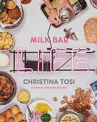 Christina Tosi Milk Bar Life Recipes & Stories