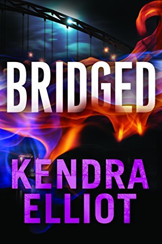 Kendra Elliot Bridged