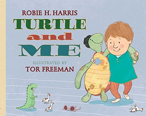 Robie H. Harris Turtle And Me