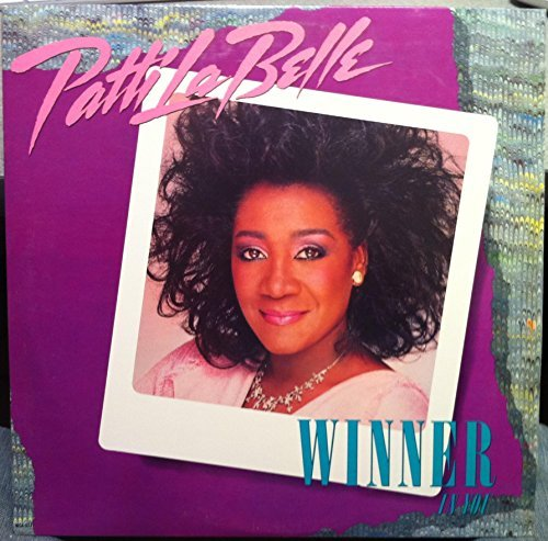 Patti Labelle Winner In You