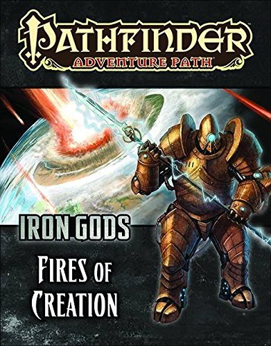 Neil Spicer Pathfinder Adventure Path Iron Gods Part 1 Fires Of Creation