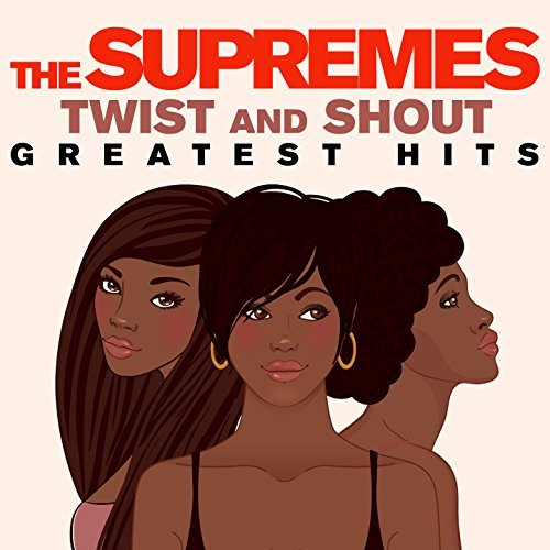Supremes Twist And Shout
