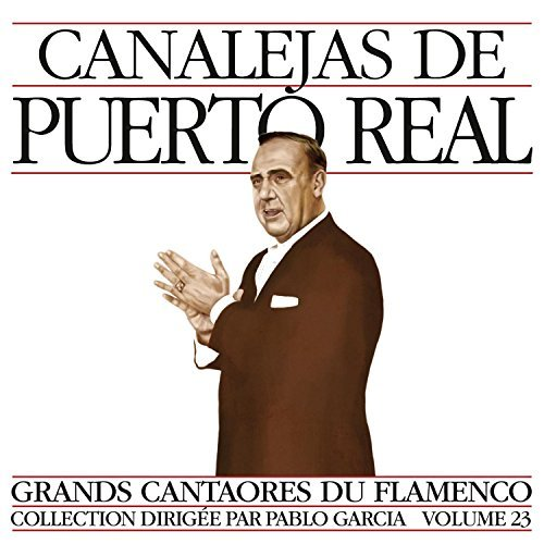 Canalejas De Puerto Real Masters Of Flamenco 23