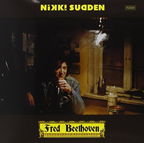 Nikki Sudden Fred Beethoven Fred Beethoven