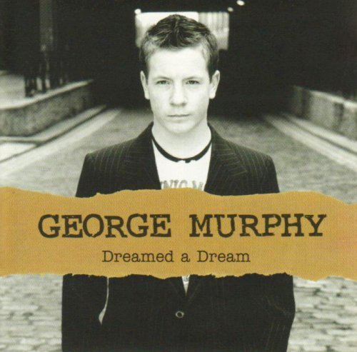 George Murphy Dreamed A Dream Import Eu