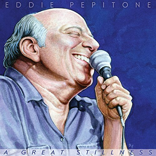 Eddie Pepitone Great Stillness