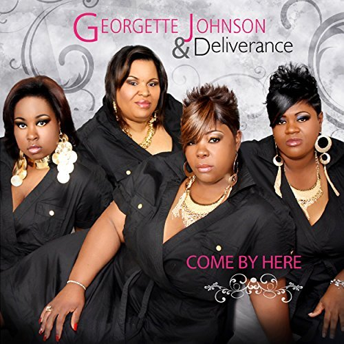 Georgette Johnson Come By Here